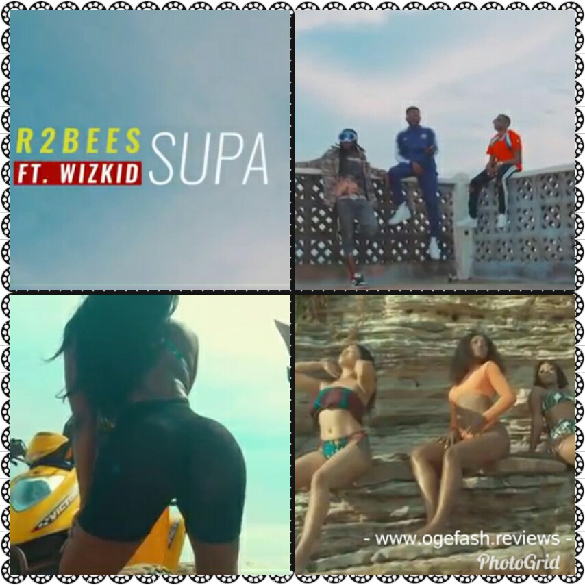 """Read more about the article (+LYRICS+TRANSLATION) MUSIC REVIEW: SUPA BY R2BEES FT WIZKID """"AS IN SUPER 'YANSH' OR HER BODY IS SUPER FOR SEX?"""""""