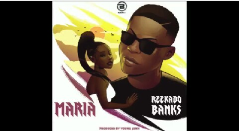 """Read more about the article LYRICS TO THE SONG """"MARIA"""" BY REEKADO BANKS """"I CERTAINLY LOVE THIS SONG!"""""""